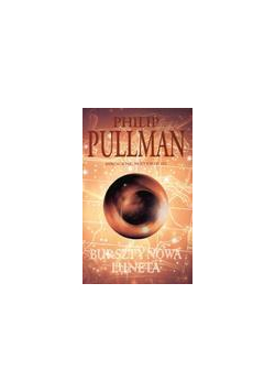 Mroczne Materie 3. Bursztynowa luneta - P. Pullman