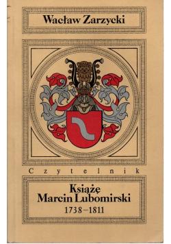 Książę Marcin Lubomirski 1738 1811