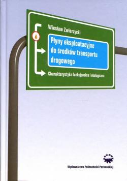 Płyny eksploatacyjne do środków transportu drogowego