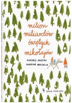 Milion miliardów Świętych Mikołajów