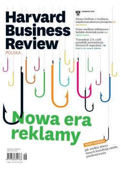 Harvard Business Review Polska Nr 6 Nowa era reklamy