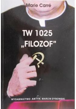 Filozof TW 1025 czyli Pamiętnik Anty Apostoła