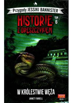 Historie z dreszczykiem T.6 W królestwie węża