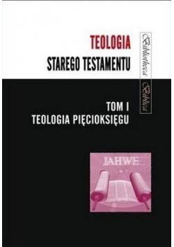 Teologia Starego Testamentu T.1