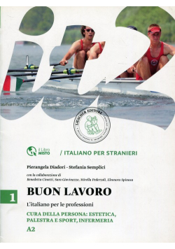 """Buon lavoro 1 L""""italiano per le professioni A2"""