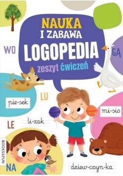 Nauka i zabawa. Logopedia. Zeszyt ćwiczeń