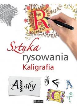 Sztuka rysowania. Kaligrafia