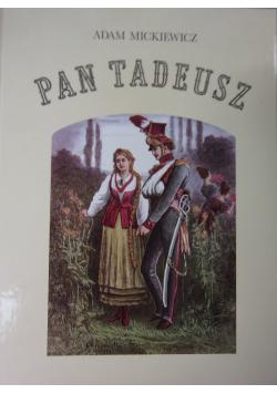 Pan Tadeusz czyli ostatni zajazd na Litwie reprint