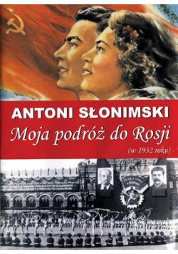 Moja podróż do Rosji w 1932 roku
