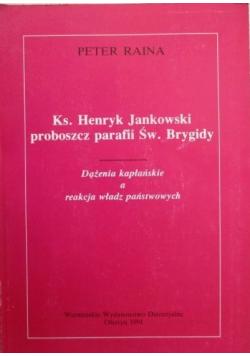 Ks Henryk Jankowski proboszcz parafii Św Brygidy