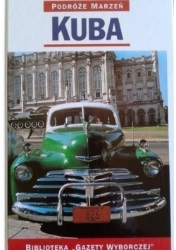 Podróże Marzeń Kuba