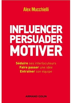 Influencer persuader motiver