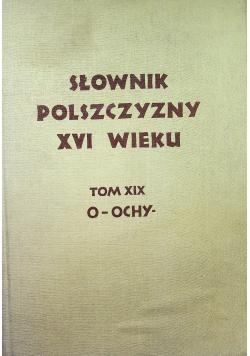 Słownik polszczyzny XVI wieku Tom XIX