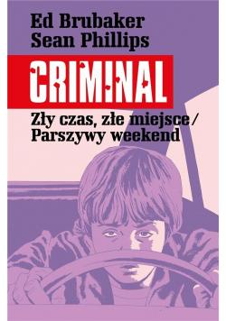 Criminal T.4 Zły czas, złe miejsce/Parszywy..