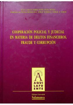Cooperacion policial y judicial en materia de delitos financieros fraude y corrupcion + Płyta CD