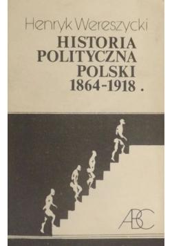 Historia polityczna Polski 1864 1918