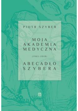 Moja Akademia Medyczna (1965-2018)