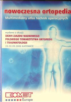 Nowoczesna ortopedia Multimedialny atlas technik operacyjnych płyty DVD