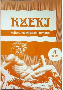 Rzeki kultura cywilizacja historia tom 4