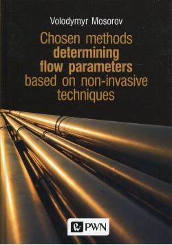 Chosen methods determining flow parameters based on non-invasive techniques
