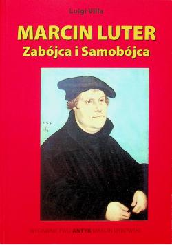 Marcin Luter zabójca i samobójca