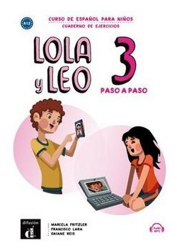 Lola y Leo 3 paso a paso zeszyt ćwiczeń
