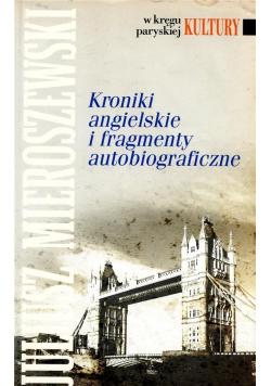 Kroniki angielskie i fragmenty autobiograficzne