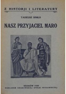 Nasz przyjaciel Maro, 1930 r.