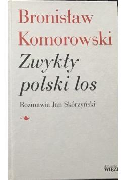Bronisław Komorowski Zwykły polski los