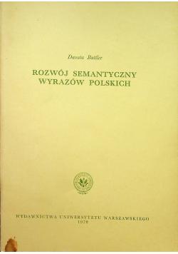 Rozwój semantyczny wyrazów polskich + Autograf Buttler