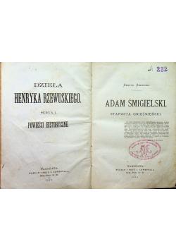 Adam Śmigielski starosta Gnieźnieński 1879 r.