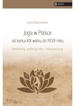 Joga w Polsce od końca XIX wieku do 1939 roku