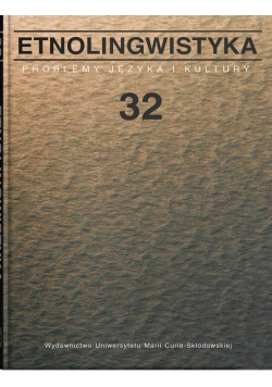 Etnolingwistyka T.32 Problemy Języka i Kultury
