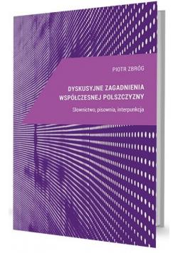 Dyskusyjne zagadnienia współ. pol. Słownictwo