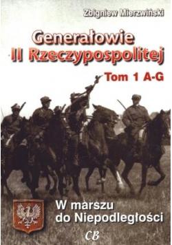 Generałowie II Rzeczypospolitej. Tom 1 A - G