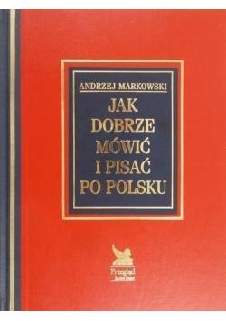 Jak dobrze mówić i pisać po polsku