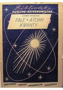 Fale atomy kwanty 1949 r