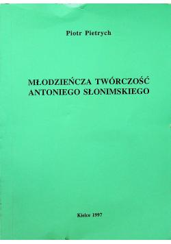 Młodzieńcza twórczość Antoniego Słonimskiego