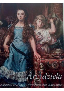 Arcydzieła malarstwa Polskiego w zbiorach Lwowskiej Galerii Sztuki