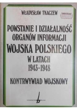 Powstanie i działalność organów informacji wojska polskiego w latach 1943-1948