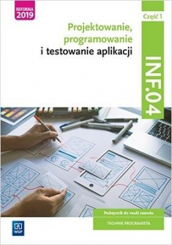 Projektowanie,prog. i test. aplikacji INF.04.cz.1