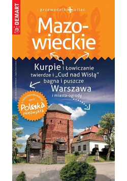 Polska Niezwykła. Mazowieckie przewodnik + atlas