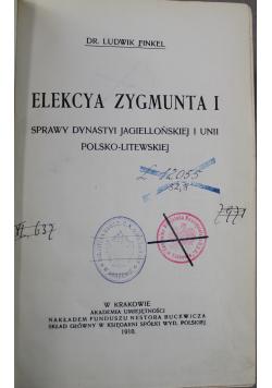 Elekcya Zygmunta I 1910 r