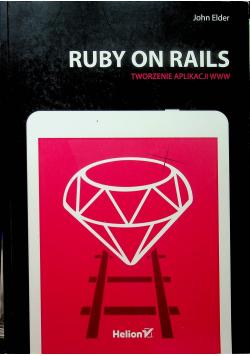 Ruby on Rails Tworzenie aplikacji WWW