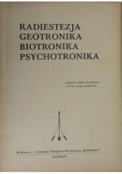 Radiestezja geotronika biotronika psychotronika
