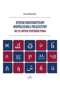 System grafematyczny współczesnej polszczyzny...