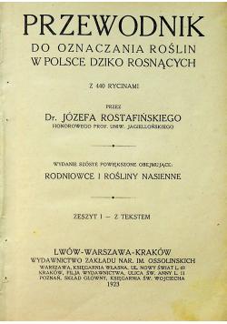 Przewodnik do oznaczania roślin w Polsce Dziko Rosnących 1923 r.