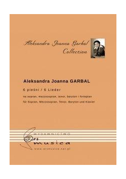 6 pieśni na sopran, mezzosopran, tenor, baryton...