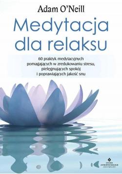 Medytacja dla relaksu
