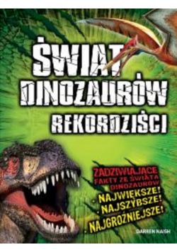 Świat dinozaurów Rekordziści